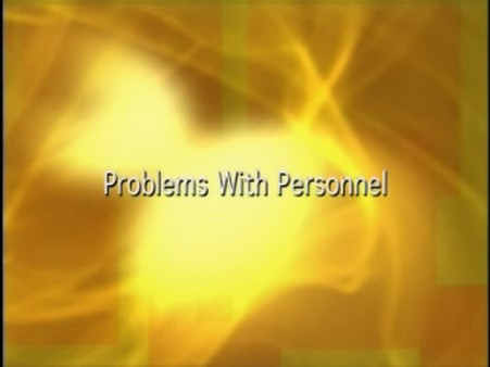 Problems with Personnel