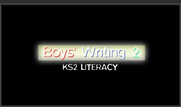 KS2 Literacy – Boys' Writing 2