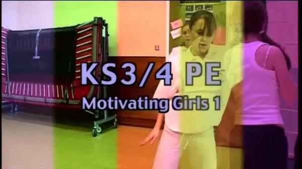 KS3/4 PE – Motivating Girls 1