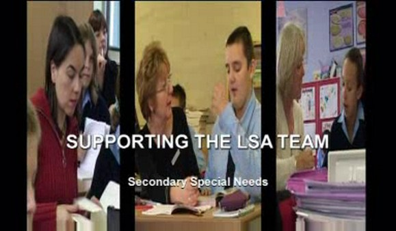 Secondary Special Needs – Supporting the LSA Team