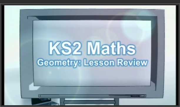 KS2 Maths – Geometry: Lesson Review