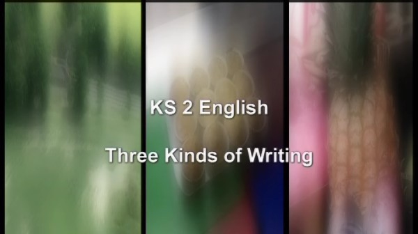 KS2 English for Pupils – Three Kinds of Writing