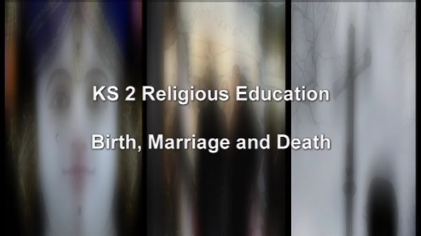 KS2 RE for Pupils – Birth, Marriage and Death