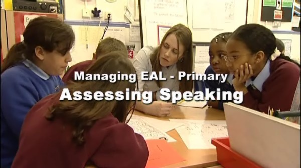 Managing EAL – Primary – Assessing Speaking