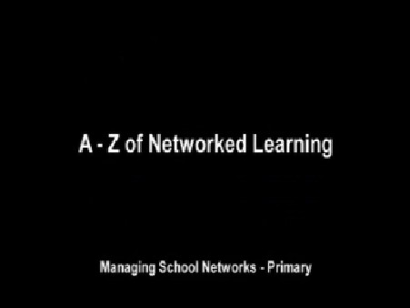 A-Z of Network Learning (Primary)