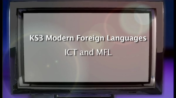 KS3 Modern Foreign Languages – ICT and MFL