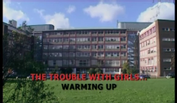 The Trouble with Girls: Warming Up