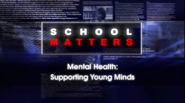 Mental Health – Supporting Young Minds