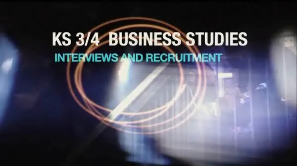 KS3/4 Business Studies – Interviews and Recruitment