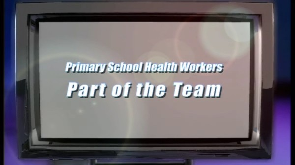 Primary School Health Workers – Part of the Team