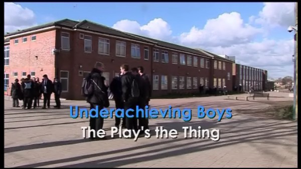 Underachieving Boys: The Play's The Thing
