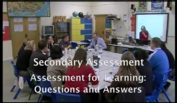 Secondary Assessment – Assessment for Learning: Questions and Answers
