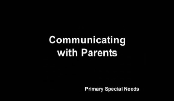 Primary Special Needs – Communicating With Parents