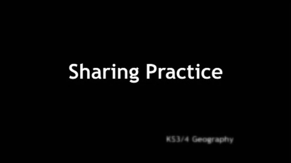 KS3/4 Geography – Sharing Practice