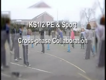 KS1/2 PE and Sport – Cross- Phase Collaboration