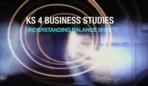 KS4 Business Studies – Understanding Balance Sheets