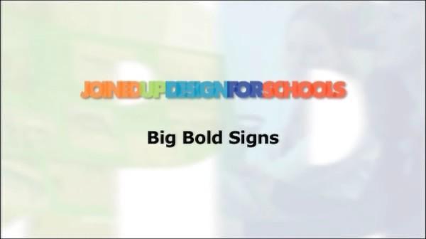 Big Bold Signs