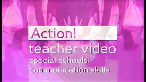 Special Schools: Communication Skills