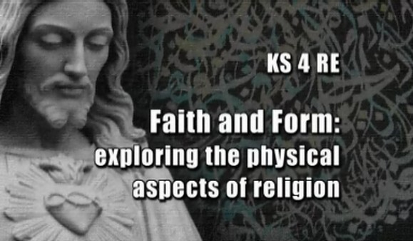 KS4 RE – Faith and Form – Exploring the Physical Aspects of Religion