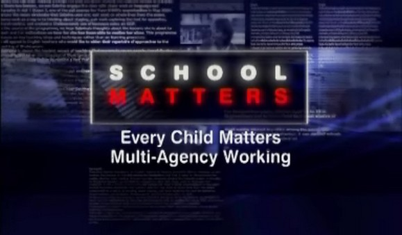 Every Child Matters & Multi-Agency Working