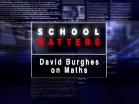 David Burghes on Maths