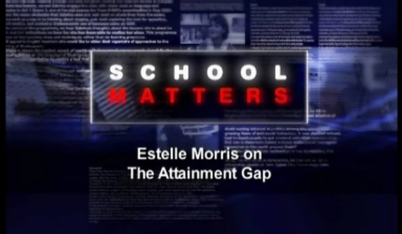 Estelle Morris on the Attainment Gap