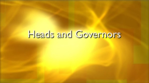 Heads and Governors