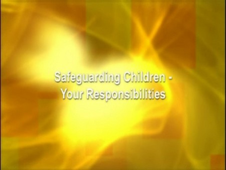 Safeguarding Children: Your Responsibilities