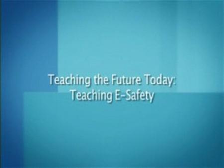 Teaching E-safety