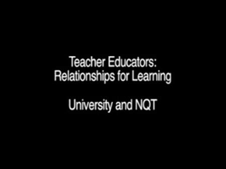 Relationships for Learning – University and NQT