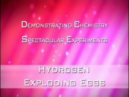 Hydrogen – Exploding Eggs