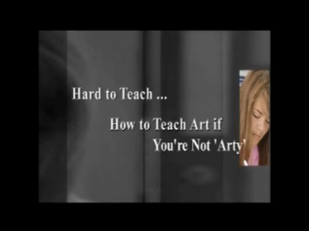 How to Teach Art if You're Not 'Arty'