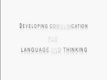 Developing Communication for Language and Thinking