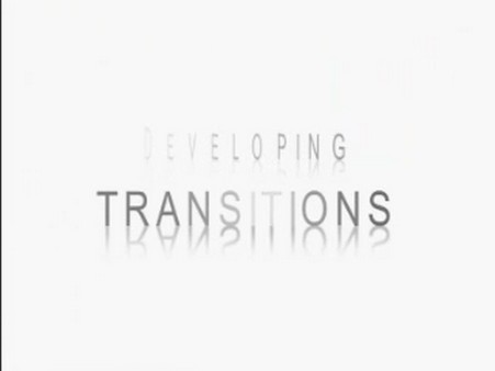 Developing Transitions