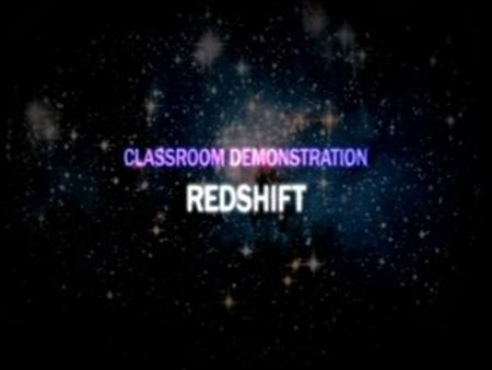 Our Universe and the Big Bang – Classroom Demonstration – Redshift