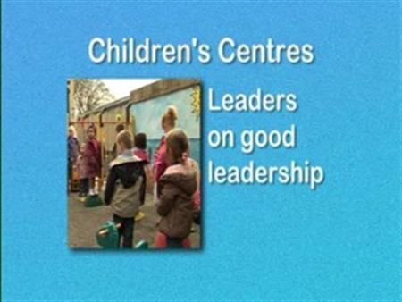 Children's Centres