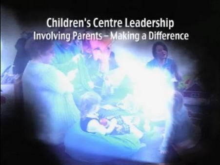 Children's Centre Leadership (Web Clips for J/4305/001-003)