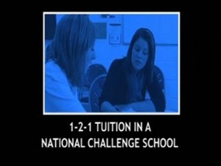 1-2-1 Tuition in a National Challenge School