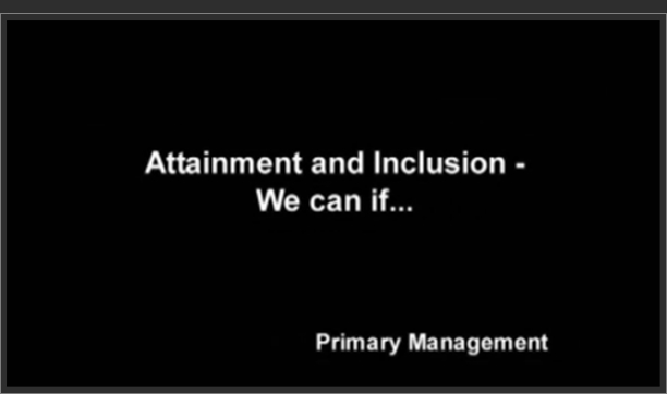 Attainment and Inclusion: We Can If>
