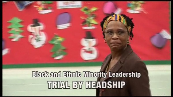 Black and Ethnic Minority Leadership – Trial By Headship
