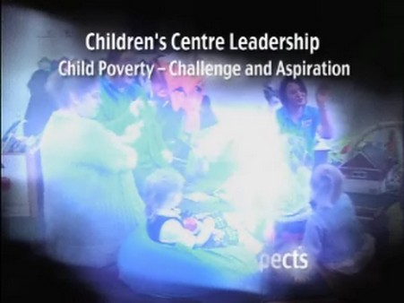Children's Centre Leadership (Web Clips for J/4305/001-003)
