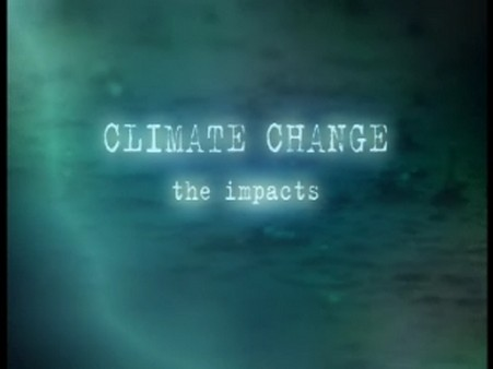 Climate Change – The Impacts
