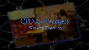 CPD for Teachers – Working Together