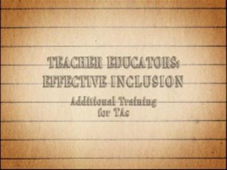 Effective Inclusion – Additional Training for TAs