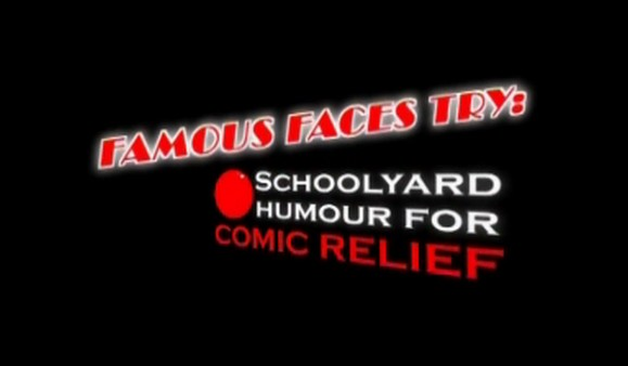 Famous Faces Try: Schoolyard Humour for Comic Relief