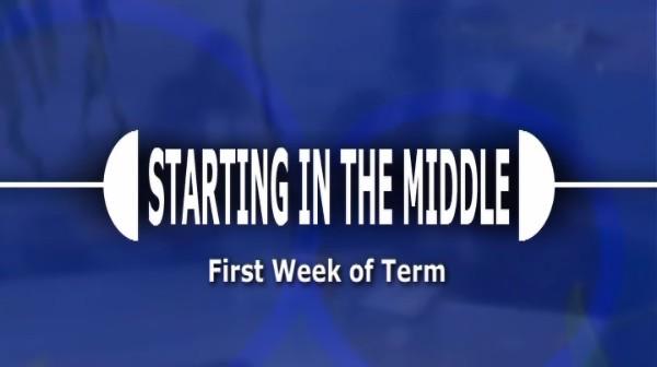 First Week of Term