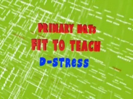 Fit to Teach: D-Stressing