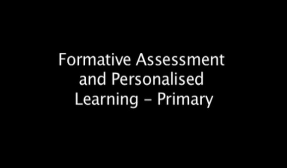 Formative Assessment and Personalised Learning – Primary