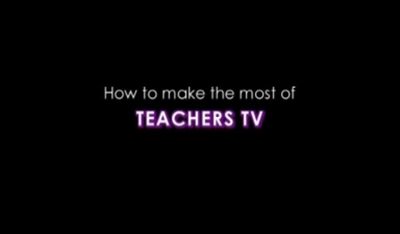 How To Make the Most of Teachers TV – Key Stakeholders
