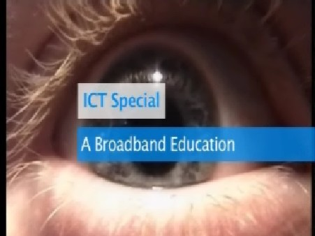 ICT Special – A Broadband Education